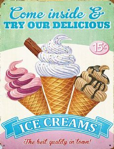 Come Inside & Try Our Delicious Ice Creams Metal Sign 400mm x 300mm (RH)